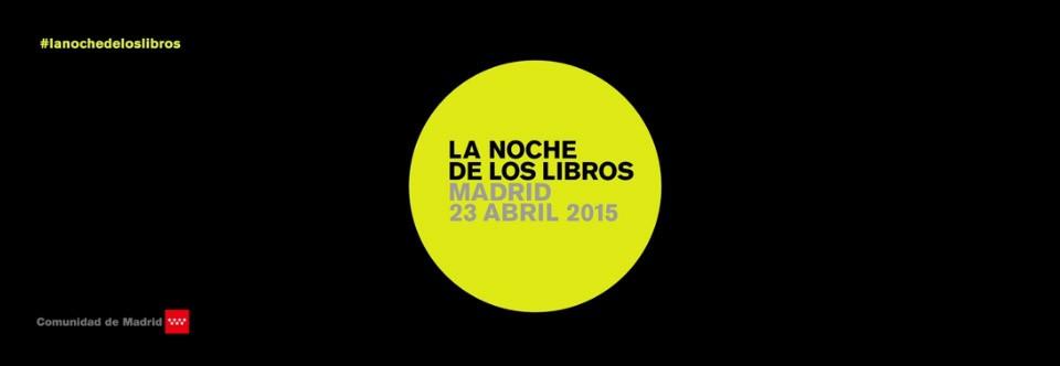 Madrid te invita a La Noche de los Libros